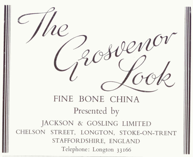 1960 advert for Grosvenor China - Jackson & Gosling Ltd at Chelson Street, Longton