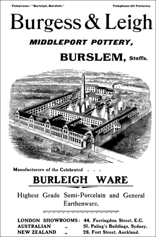 Burgess & Leigh, Middleport Pottery, Burslem - manufacturers of the celebrated Burleigh Ware